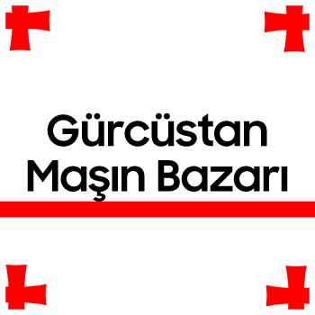 Gürcüstan maşın bazarı